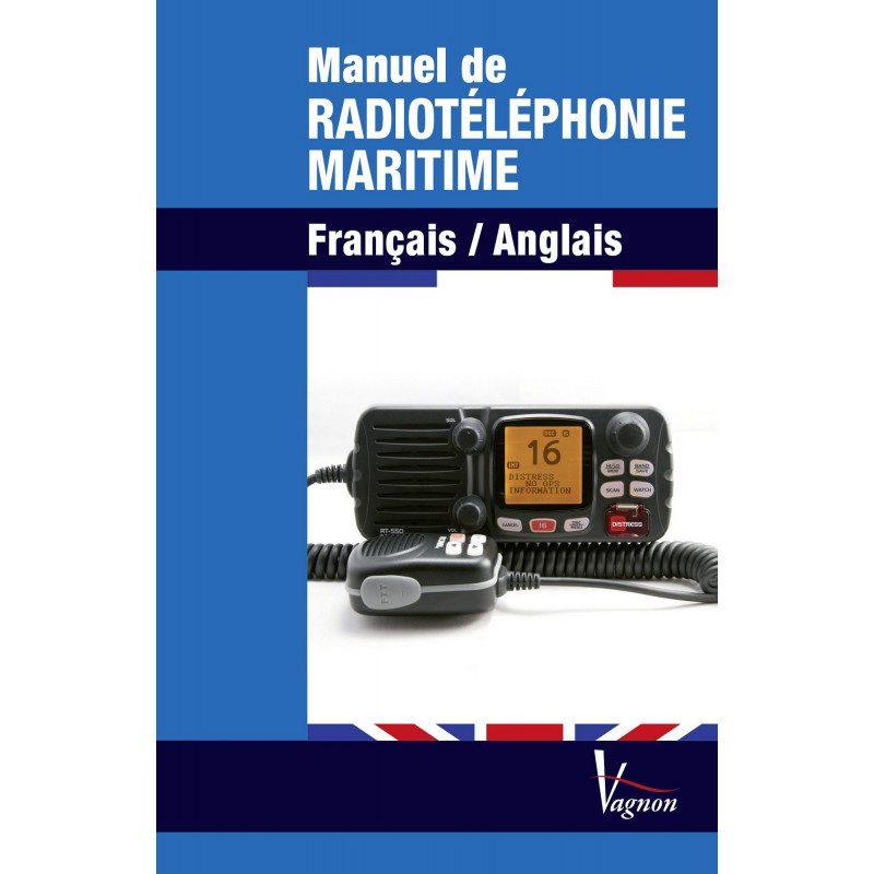 Manuel de Radiotéléphonie Maritime Français - Anglais | Picksea