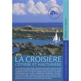 La Croisière: Côtière et...