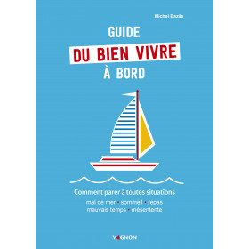 Guide to living well on board